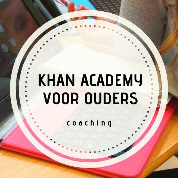 Coaching - Khan academy voor ouders
